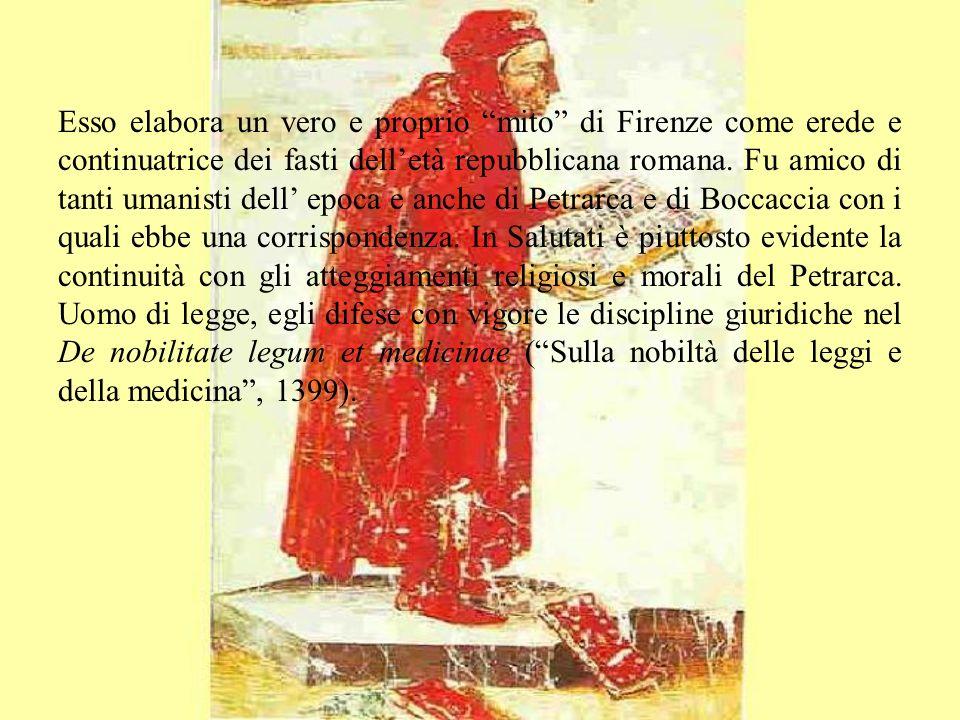 Esso elabora un vero e proprio mito di Firenze come erede e continuatrice dei fasti dell'età repubblicana romana.