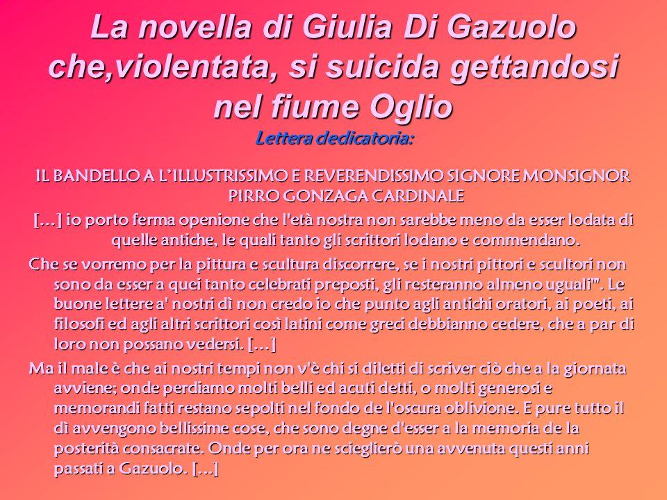 La novella di Giulia Di Gazuolo che,violentata, si suicida gettandosi nel fiume Oglio