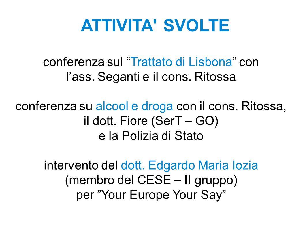 ATTIVITA SVOLTE conferenza sul Trattato di Lisbona con