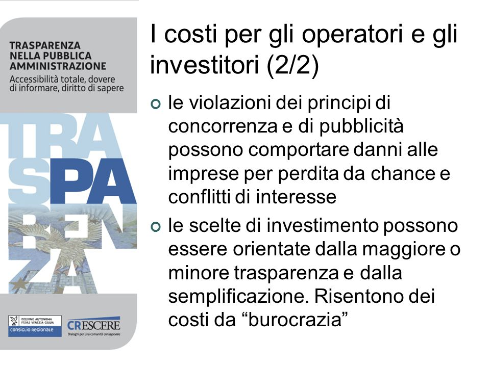 I costi per gli operatori e gli investitori (2/2)