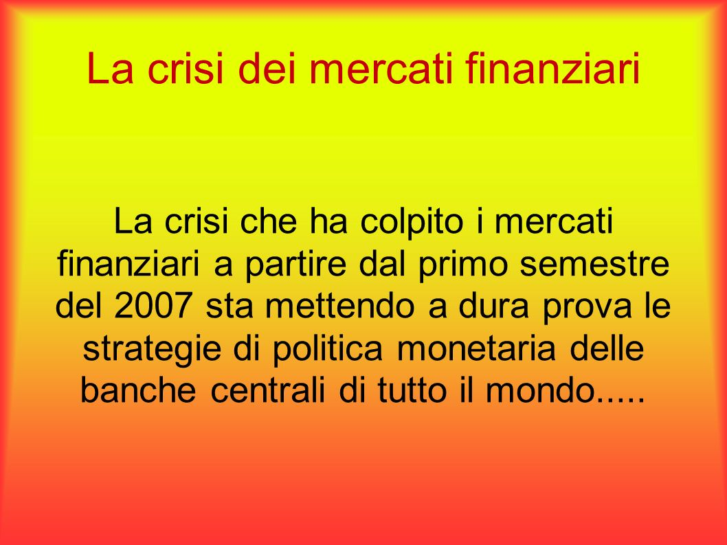 La crisi dei mercati finanziari