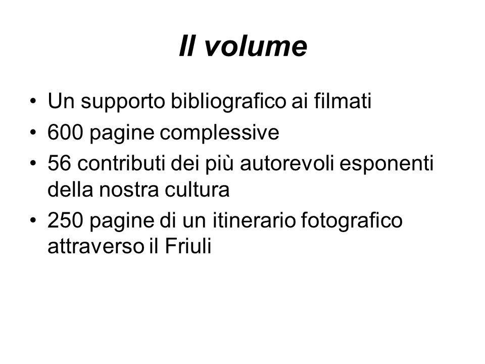 Il volume Un supporto bibliografico ai filmati 600 pagine complessive