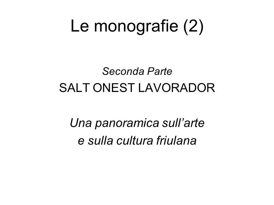 Le monografie (2) SALT ONEST LAVORADOR Una panoramica sull'arte