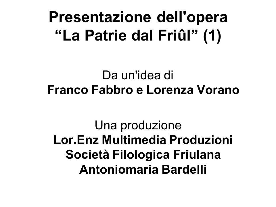 Presentazione dell opera La Patrie dal Friûl (1)