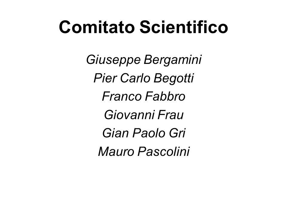Comitato Scientifico Giuseppe Bergamini Pier Carlo Begotti