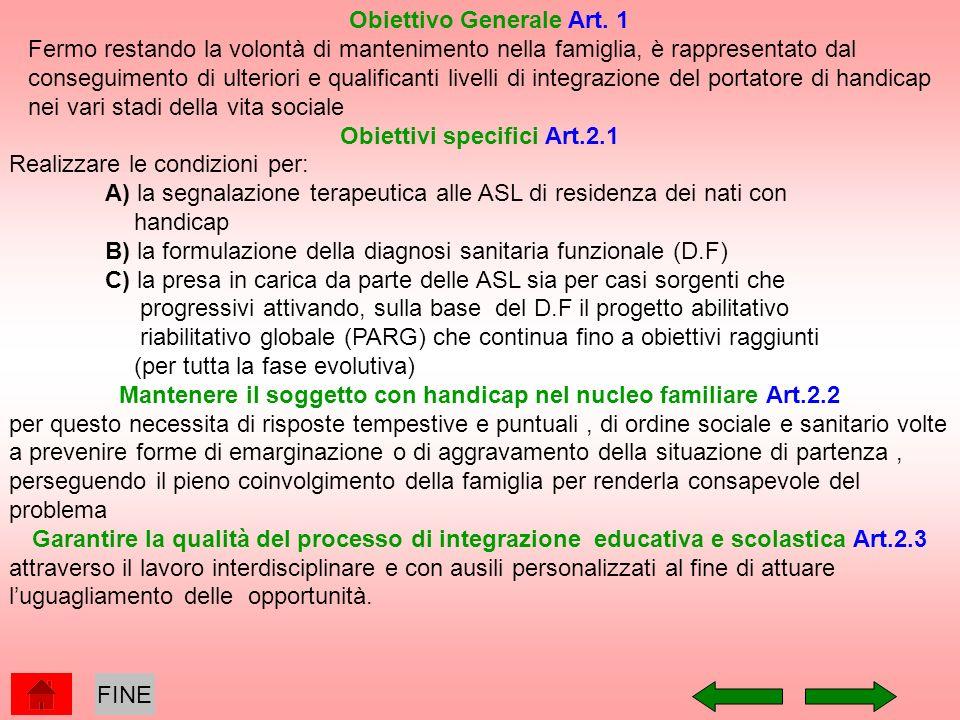 Obiettivo Generale Art. 1