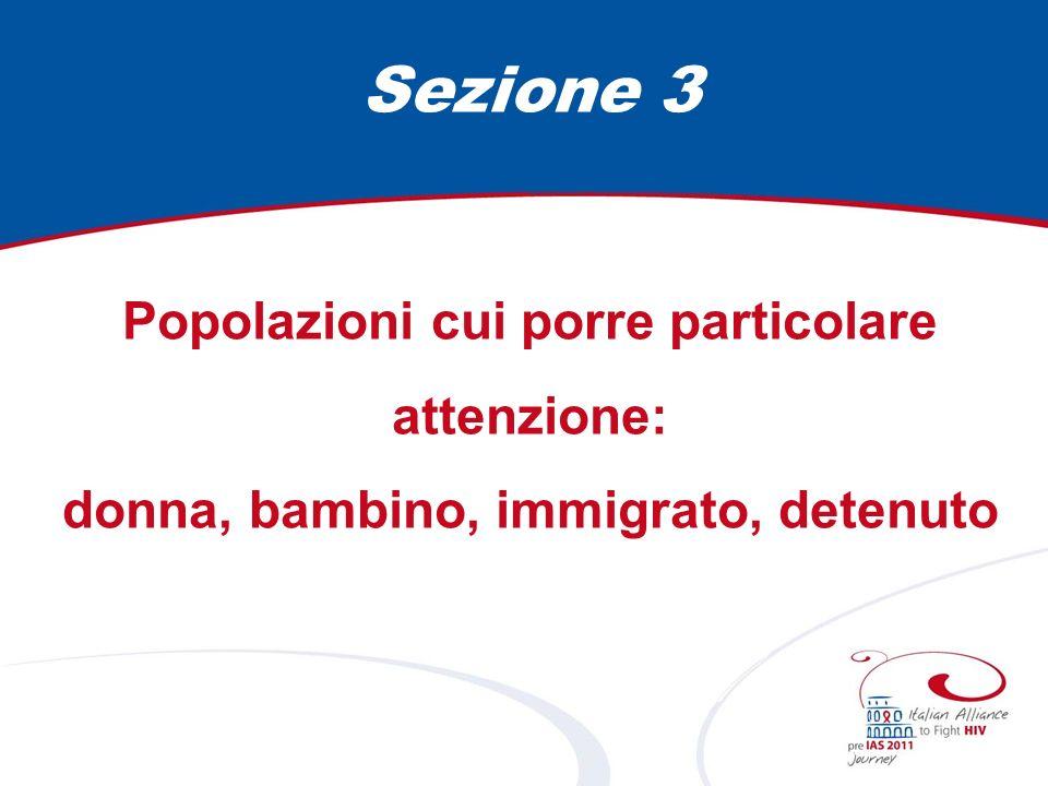 Sezione 3 Popolazioni cui porre particolare attenzione: