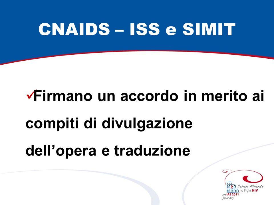 CNAIDS – ISS e SIMIT Firmano un accordo in merito ai compiti di divulgazione dell'opera e traduzione.