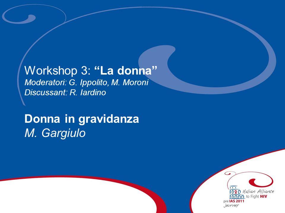 Workshop 3: La donna Donna in gravidanza M. Gargiulo
