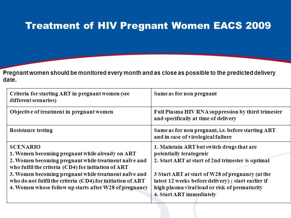Treatment of HIV Pregnant Women EACS 2009