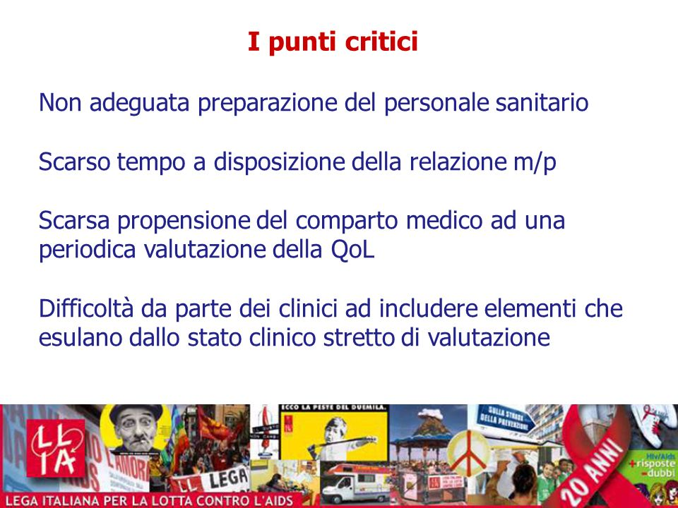 I punti critici Non adeguata preparazione del personale sanitario