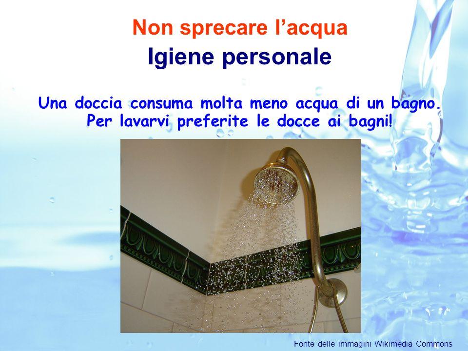Igiene personale Non sprecare l'acqua