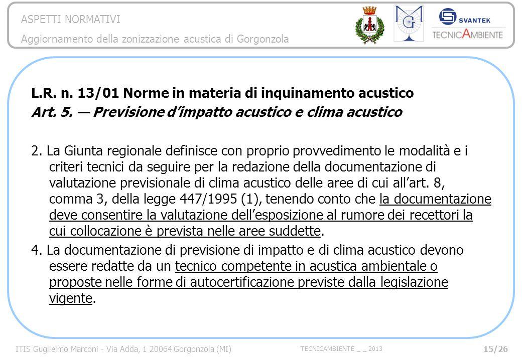 L.R. n. 13/01 Norme in materia di inquinamento acustico