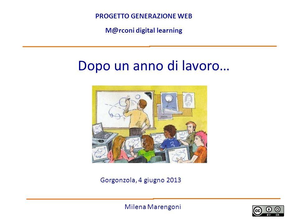 PROGETTO GENERAZIONE WEB M@rconi digital learning