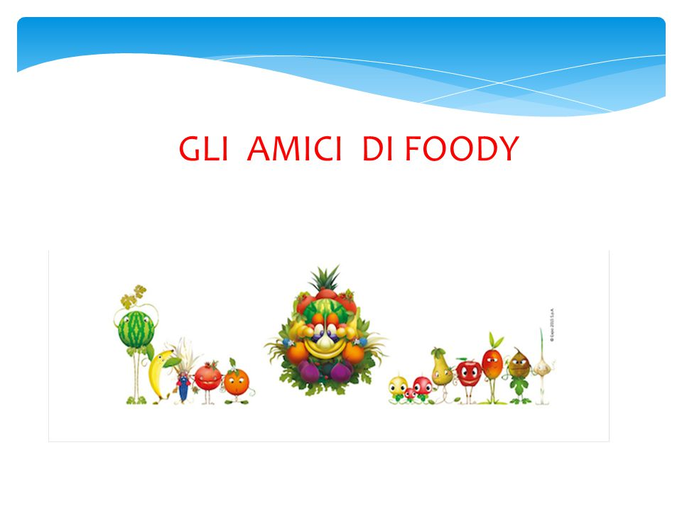 GLI AMICI DI FOODY