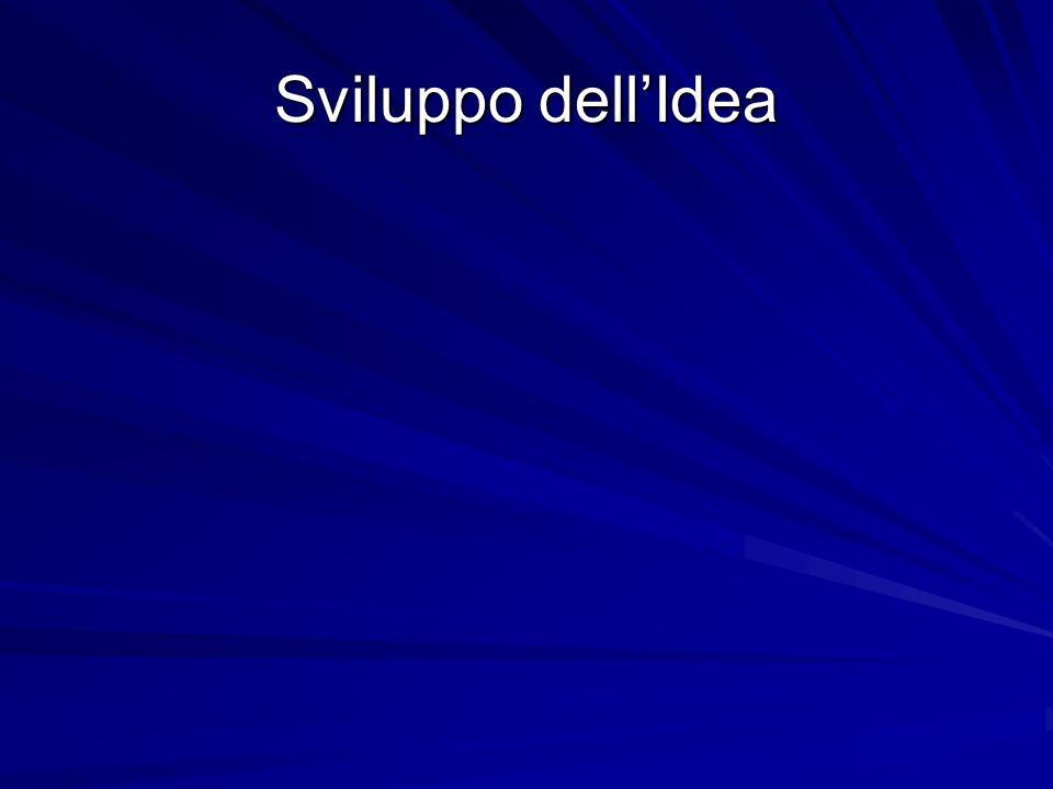Sviluppo dell'Idea