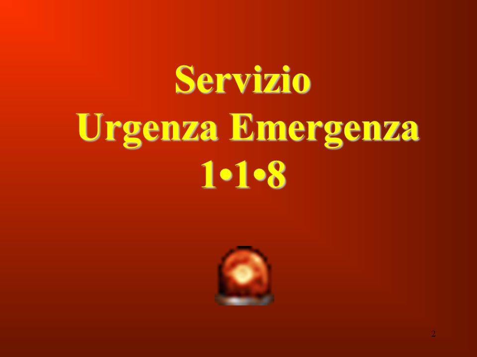 Servizio Urgenza Emergenza 1•1•8