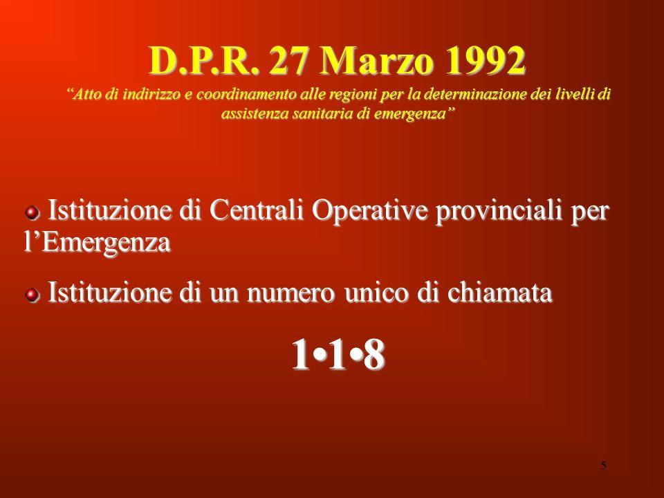 D.P.R. 27 Marzo 1992 Atto di indirizzo e coordinamento alle regioni per la determinazione dei livelli di assistenza sanitaria di emergenza