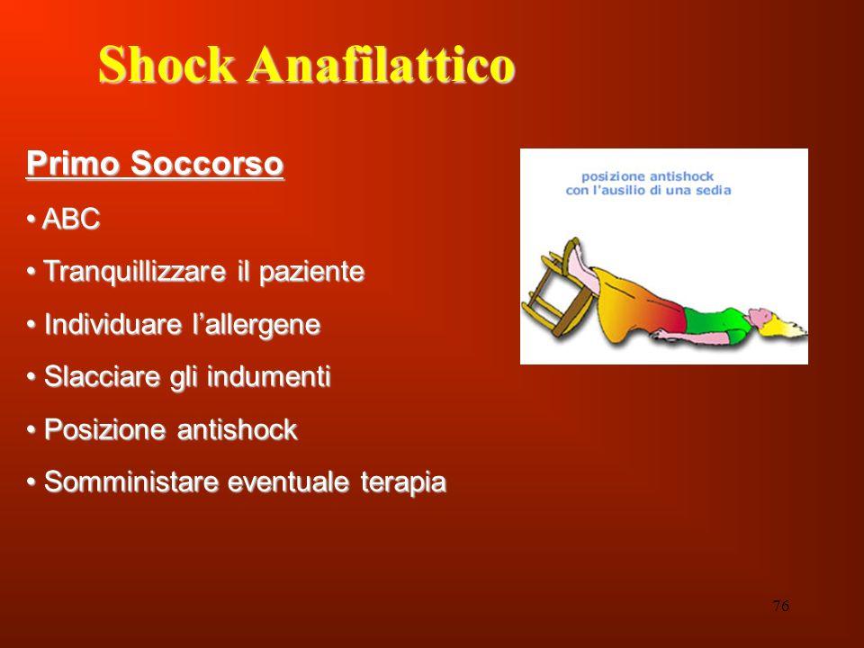 Shock Anafilattico Primo Soccorso ABC Tranquillizzare il paziente