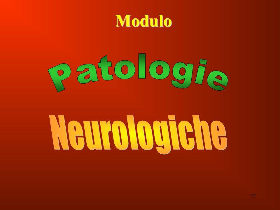 Modulo Patologie Neurologiche 77