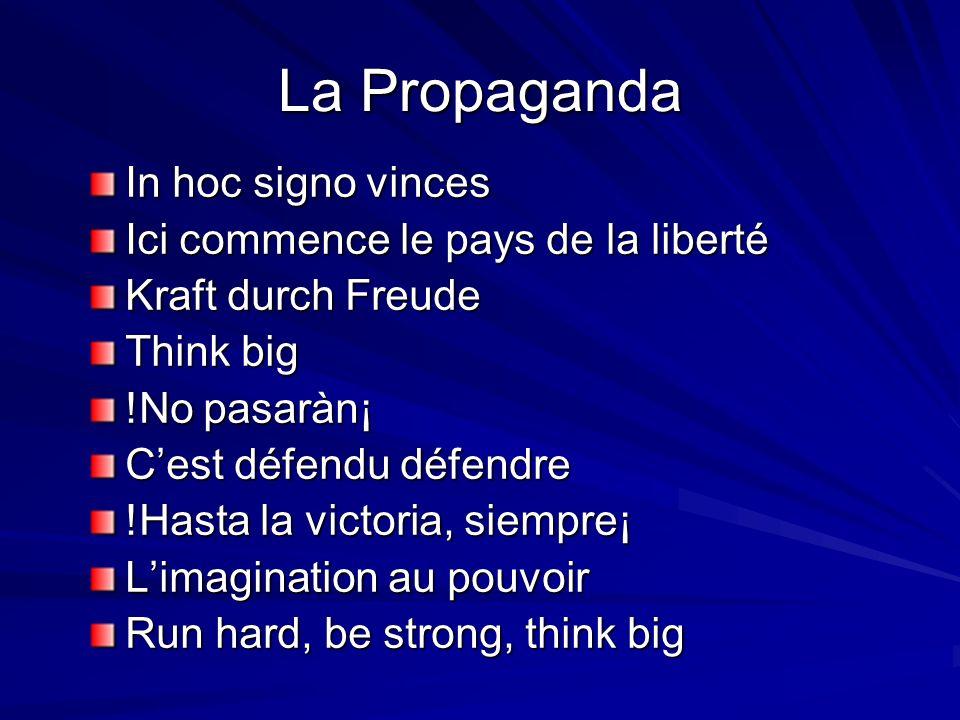 La Propaganda In hoc signo vinces Ici commence le pays de la liberté