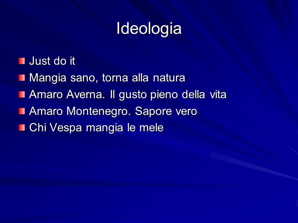Ideologia Just do it Mangia sano, torna alla natura