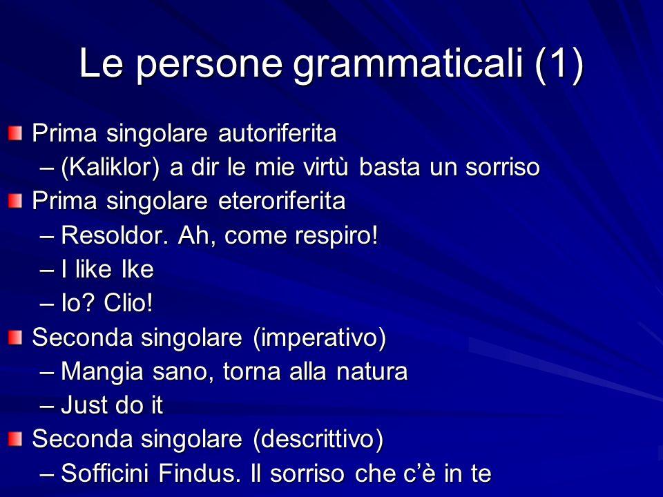 Le persone grammaticali (1)