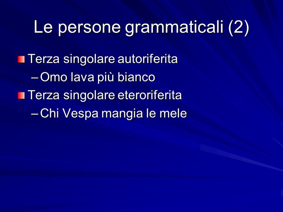 Le persone grammaticali (2)