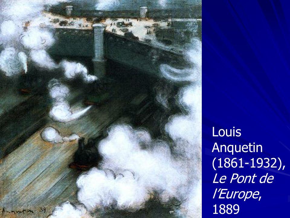 Louis Anquetin (1861-1932), Le Pont de l'Europe, 1889