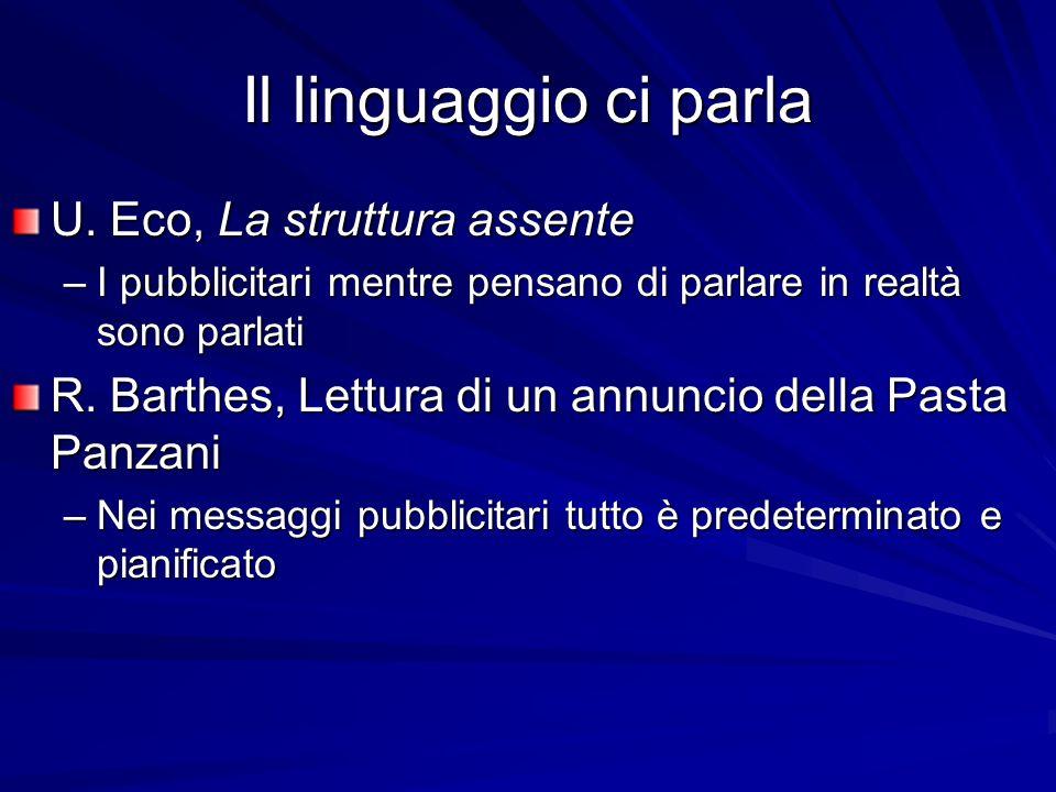 Il linguaggio ci parla U. Eco, La struttura assente