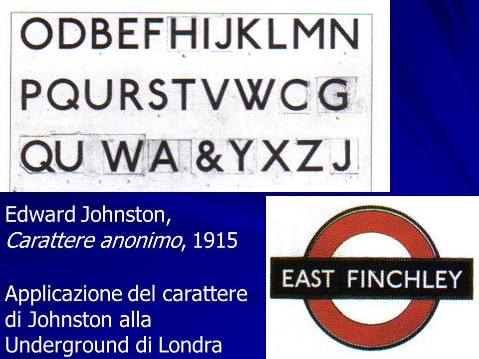 Edward Johnston, Carattere anonimo, 1915