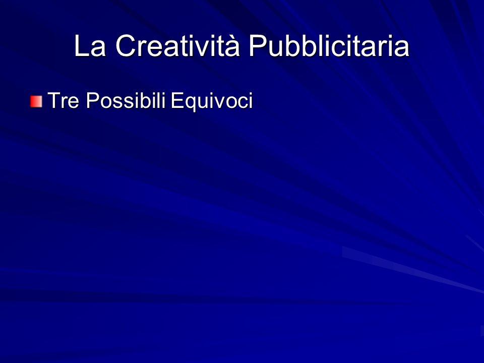La Creatività Pubblicitaria
