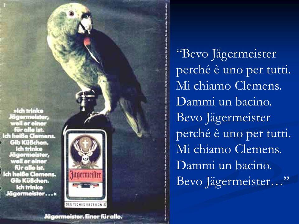 Bevo Jägermeister perché è uno per tutti. Mi chiamo Clemens