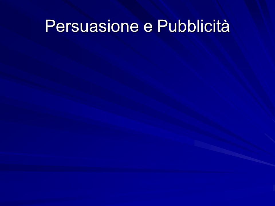 Persuasione e Pubblicità