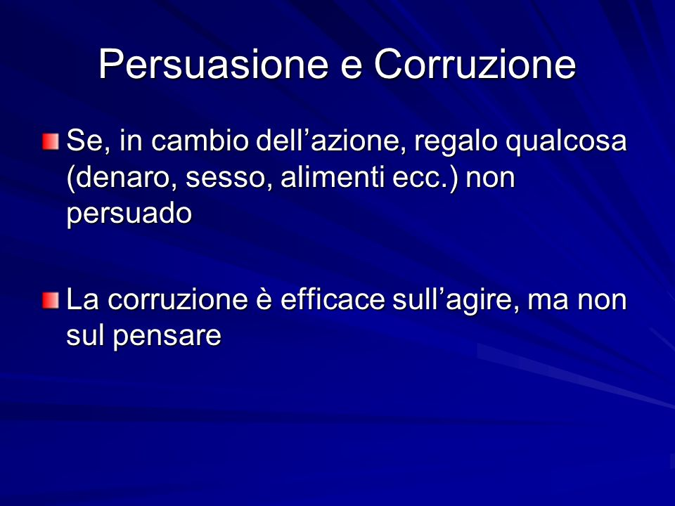 Persuasione e Corruzione