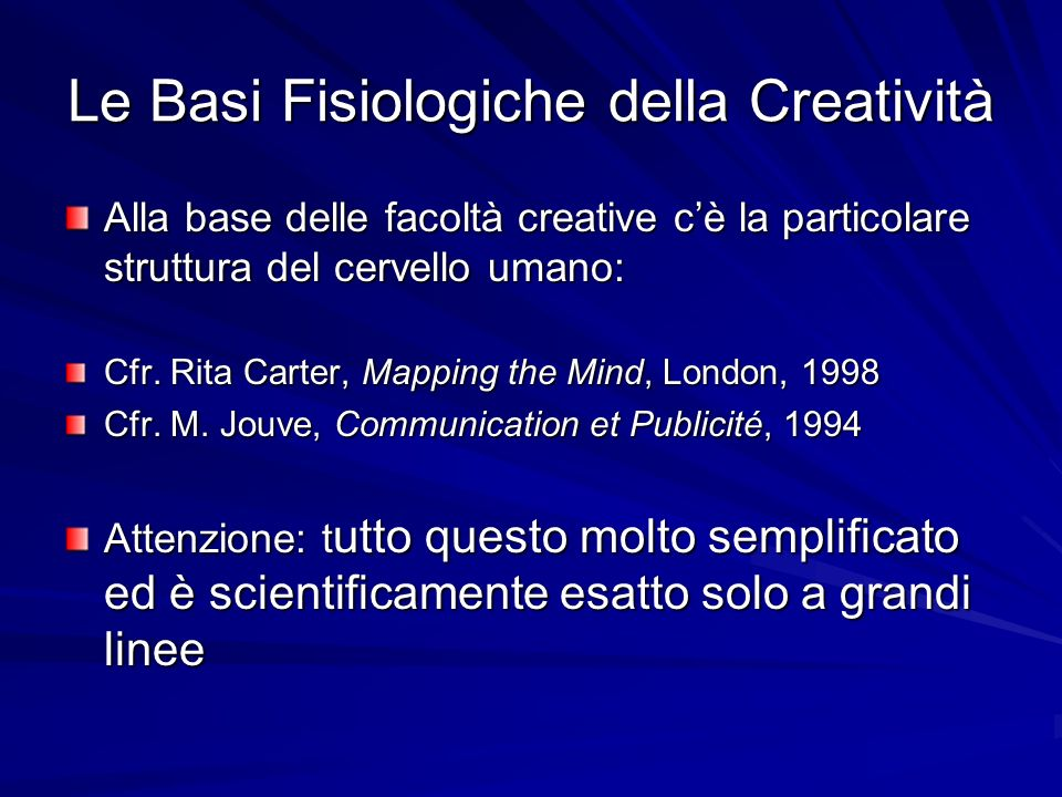 Le Basi Fisiologiche della Creatività