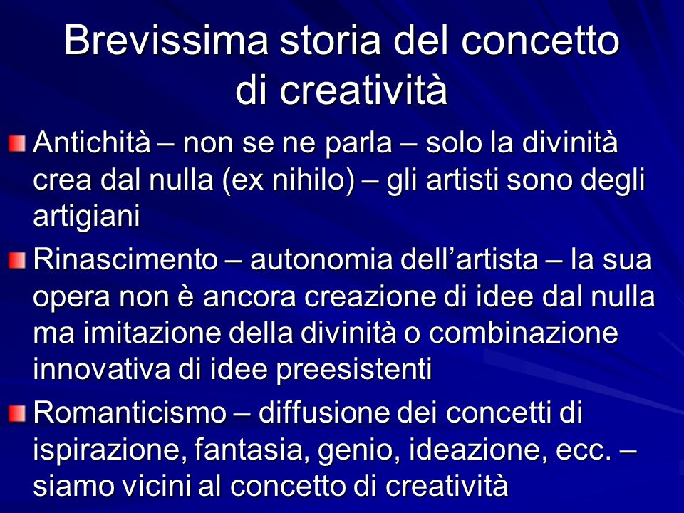 Brevissima storia del concetto di creatività