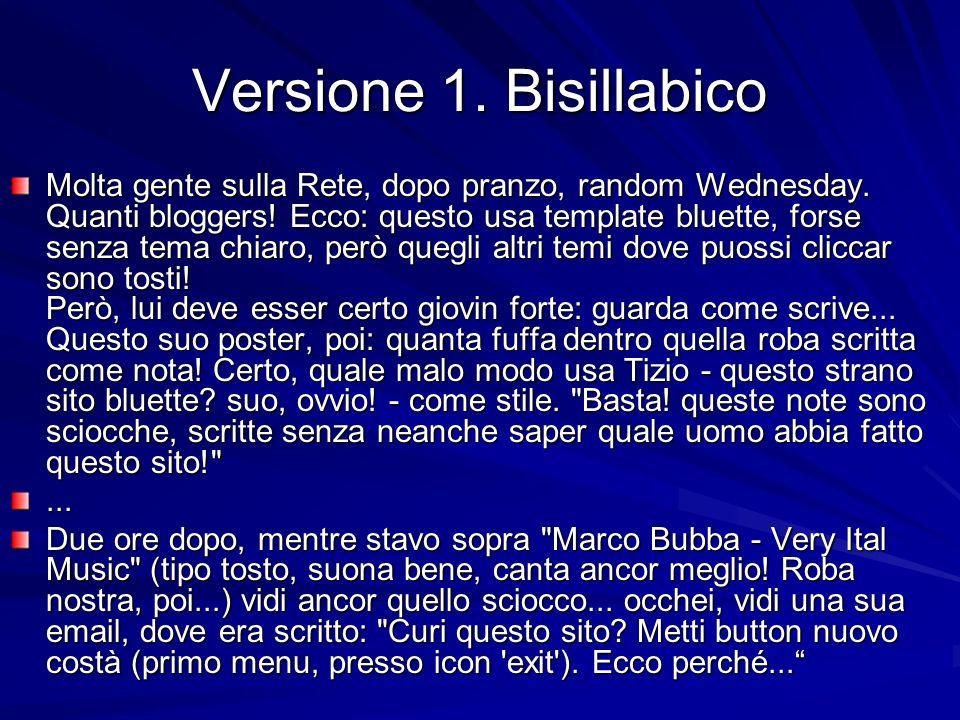 Versione 1. Bisillabico