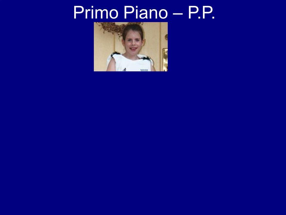 Primo Piano – P.P.