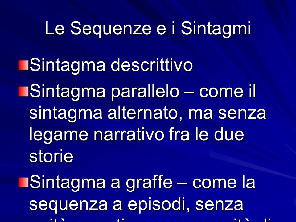 Le Sequenze e i Sintagmi