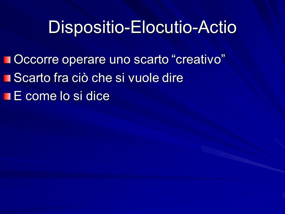 Dispositio-Elocutio-Actio