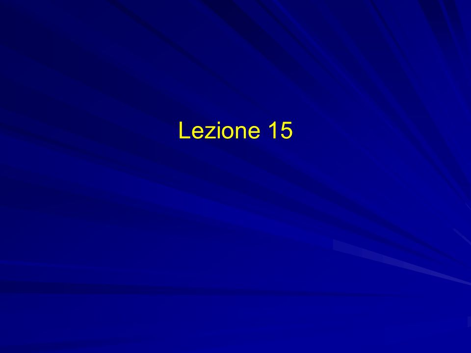Lezione 15