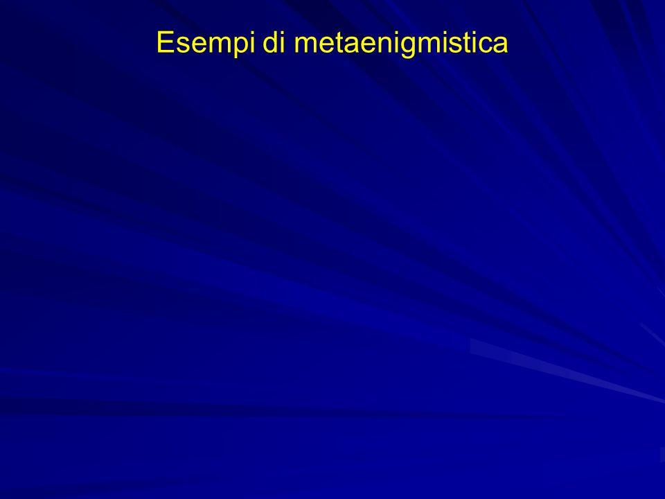 Esempi di metaenigmistica