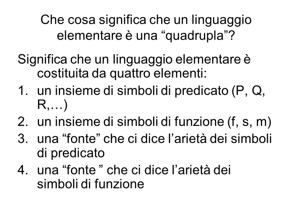 Che cosa significa che un linguaggio elementare è una quadrupla