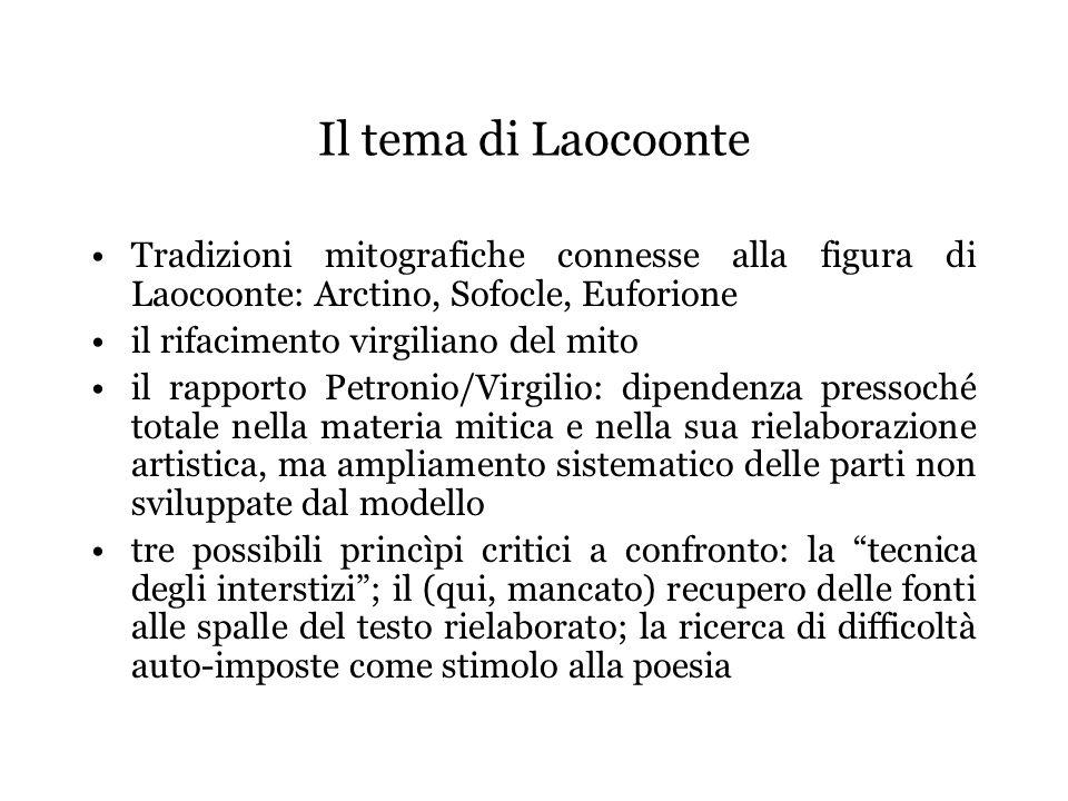 Il tema di Laocoonte Tradizioni mitografiche connesse alla figura di Laocoonte: Arctino, Sofocle, Euforione.