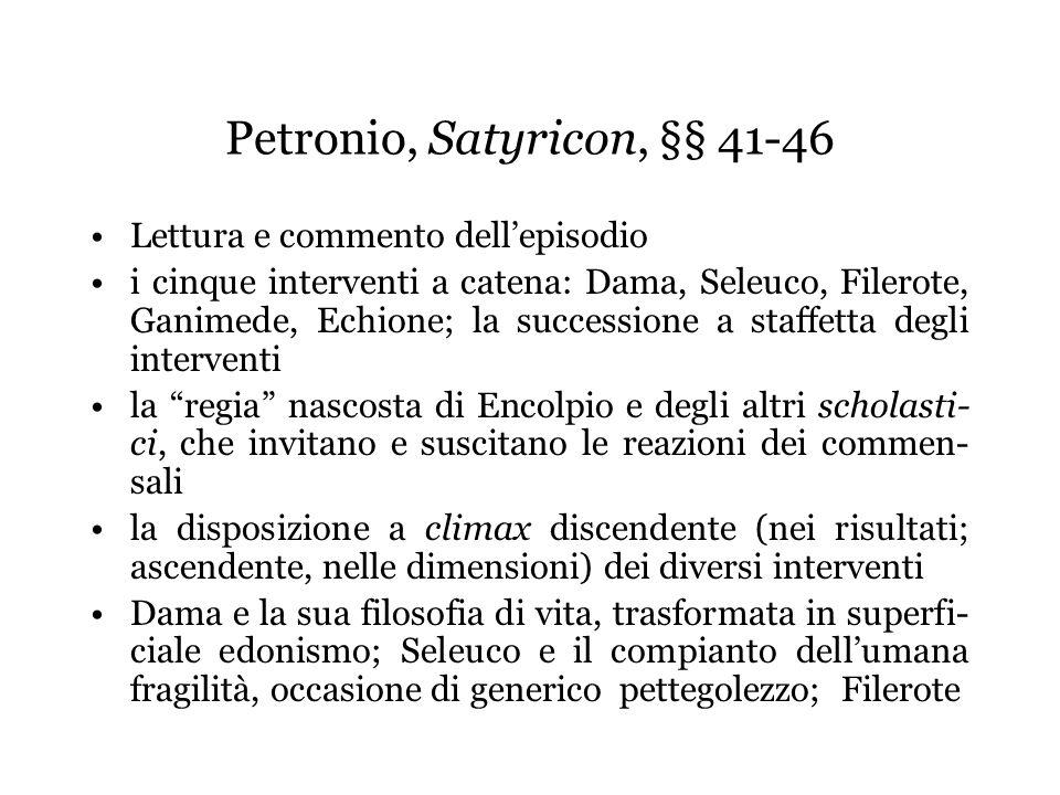 Petronio, Satyricon, §§ 41-46
