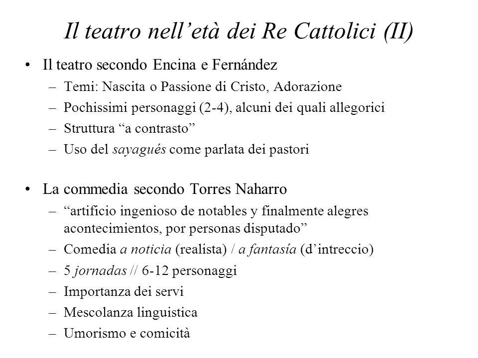 Il teatro nell'età dei Re Cattolici (II)
