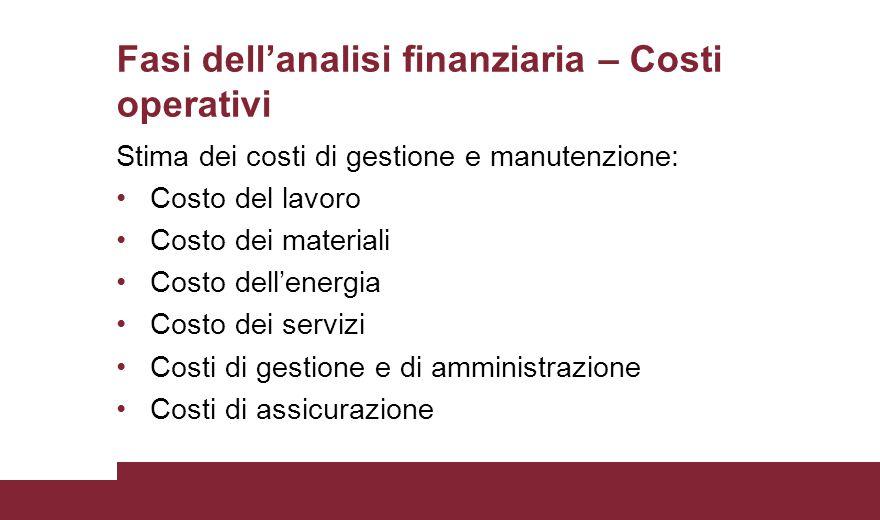Fasi dell'analisi finanziaria – Costi operativi