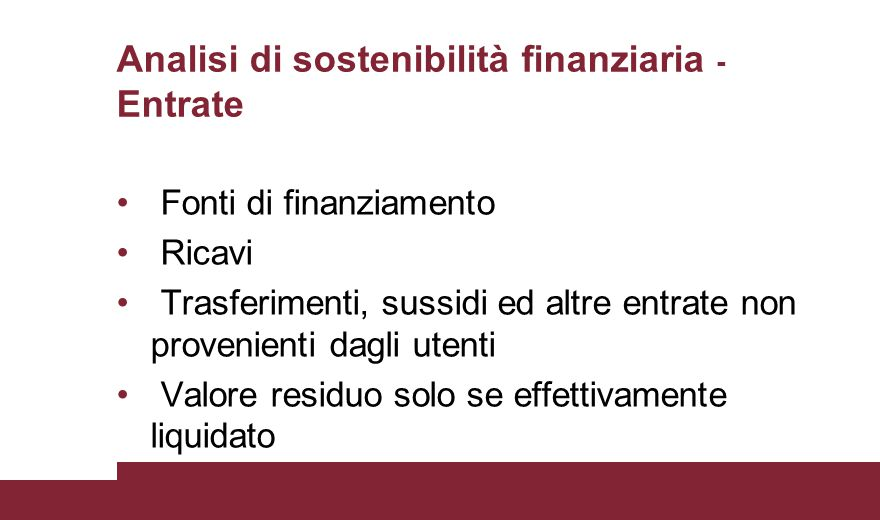 Analisi di sostenibilità finanziaria - Entrate