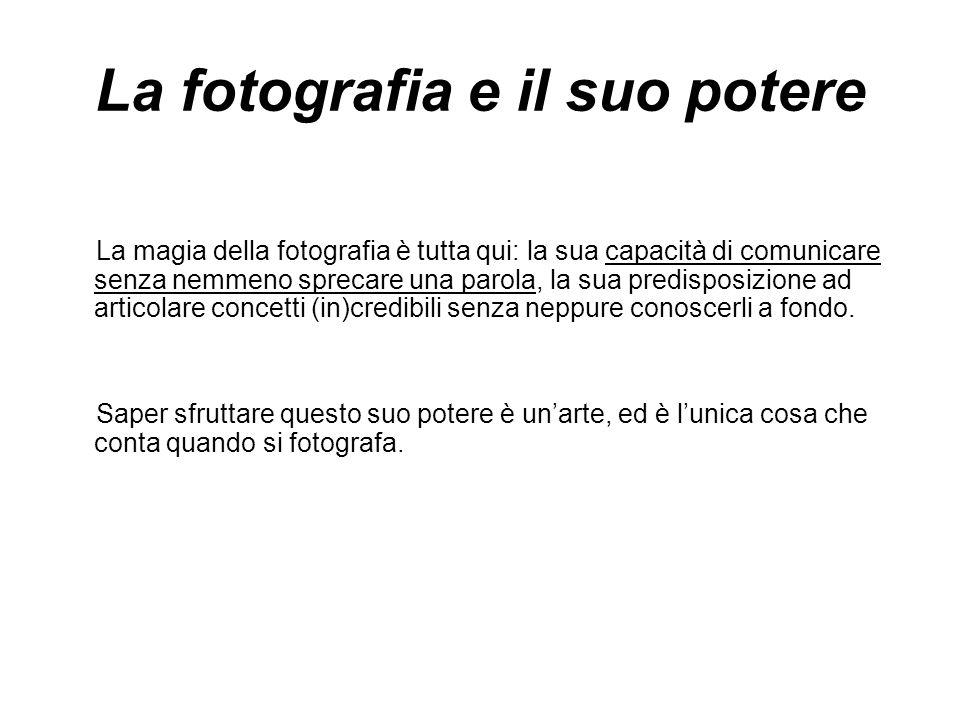 La fotografia e il suo potere